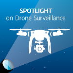 Drone Technology Reaches Beyond a Standalone Surveillance Solution